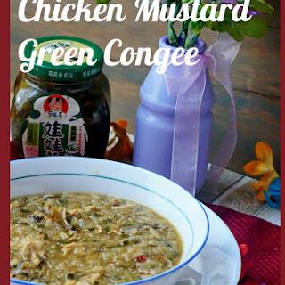 Chicken Mustard Green Congee – Chinese Breakfast Rice Porridge.