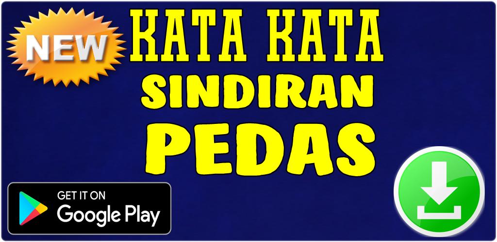 Download Kata Kata Sindiran Pedas Terbaru Apk Latest Version