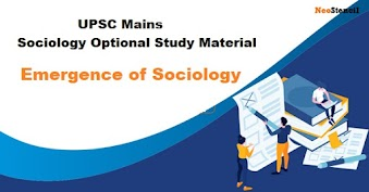 Emergence of Sociology - UPSC Mains Sociology Optional Study Material