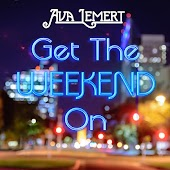 Get the Weekend On