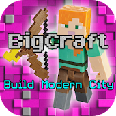 BigCraft: Build Modern City