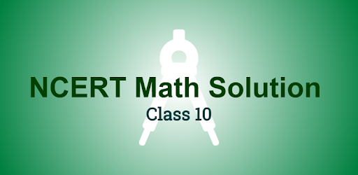 Ncert Math Class 10 Solutions on Windows PC Download Free - 1 1