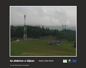 Photo: RO: Electronul în peisaj. Treptele existenței umane în natură.  EN: The eletron in the landscape The steps of the human existence in nature.