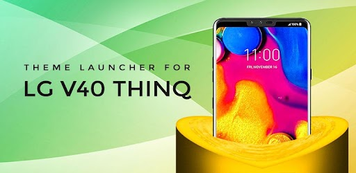 Theme for LG V40 ThinQ 1 0 apk download for Android