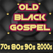 OLD BLACK GOSPEL 70s 80s 90s 2000s
