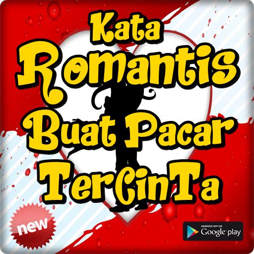 Kata Romantis Buat Pacar Tercinta приложения в Google Play
