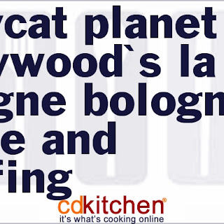 Copycat Planet Hollywood'S LA Lasagne Bolognese Sauce and Stuffing Recipe