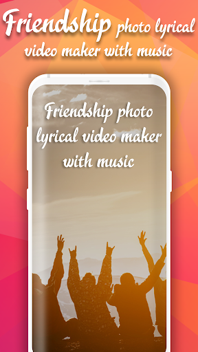 Friendship Photo Lyrical Video Status Maker 2020 screenshot 1