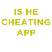 Is He Cheating App
