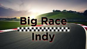 Big Race Indy thumbnail