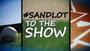 Sandlot to the Show thumbnail