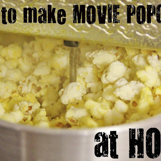 Movie Popcorn at Home.