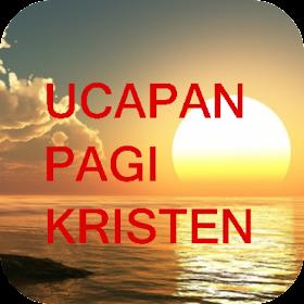 Ucapan Selamat Pagi Kristen Android Apps Appagg