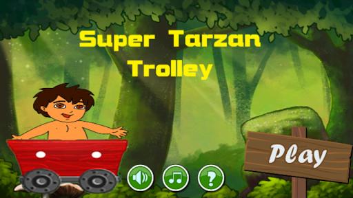 Super Tarzan Trolley