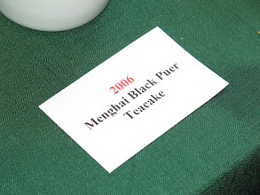Photo: The 2006 Menghai Black Puer was very popular at the event.