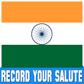 Indian Flag Salute - Record your Salute