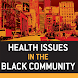 Health Iss - Black Community 3
