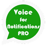 Voice for Notifications Pro 2.4.2