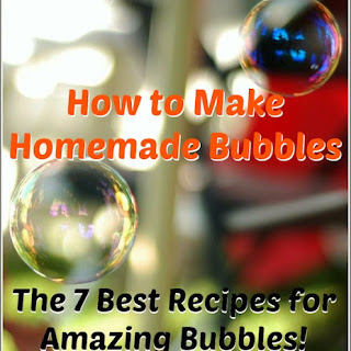 The Best Homemade Bubble Recipes!