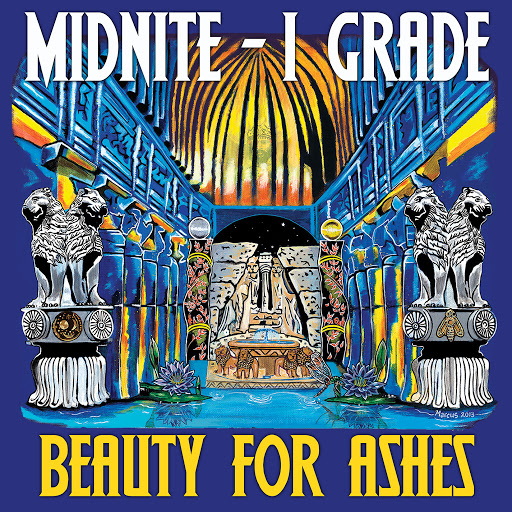 Beauty For Ashes - Midnite
