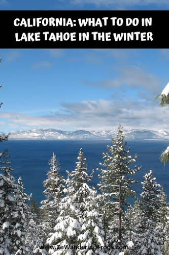 What to Do in Lake Tahoe in the Winter // Sunny day over Lake Tahoe