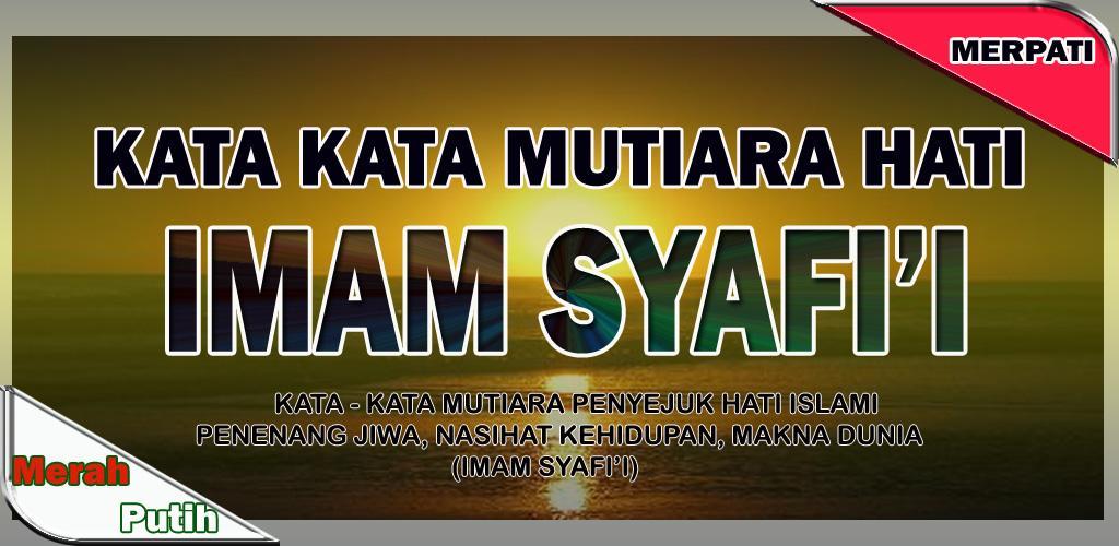 Download Kata Mutiara Bijak Imam Syafii Apk Latest Version