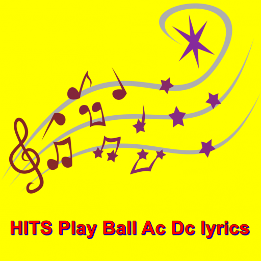 HITS Play Ball Ac Dc lyrics