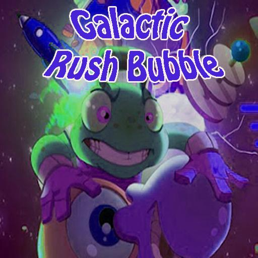 Galactic Rush Bubble