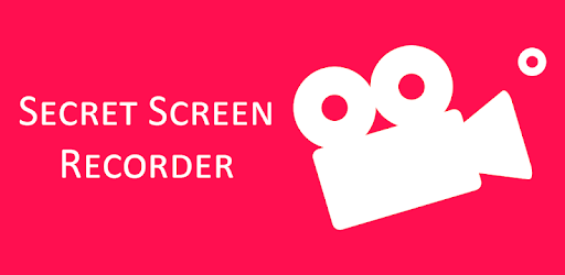 Secret Screen Recorder - Apps on Google Play