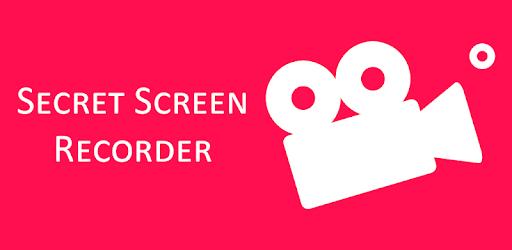 Secret Screen Recorder .APK Preview 0
