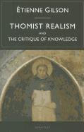 THOMIST REALISM AND CRITIQUE OF KNOWLEDGE