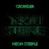 Neon Steeple (Deluxe Edition) (Deluxe Edition)