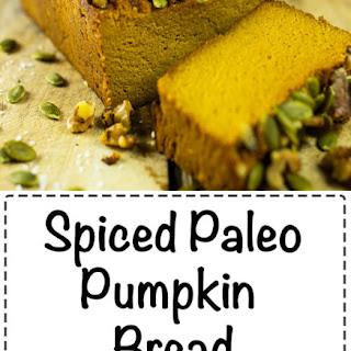 Spiced Paleo Pumpkin Bread Recipe