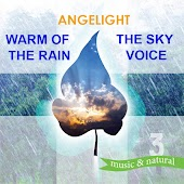 Warm of the Rain / The Sky Voice (Music & Natural)