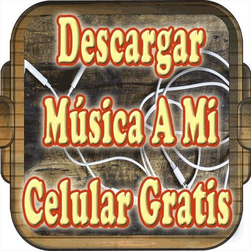 Descargar Musica A Mi Celular Gratis Tutorial