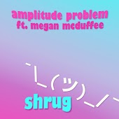 Shrug (feat. Megan McDuffee)