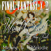 Wind Crest ~The Three Trails~