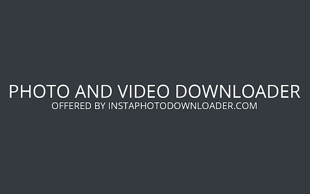 Photo and Video Downloader