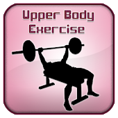 Upper Body Exercise Guide