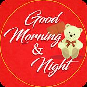 Good Morning & Good Night Wishes
