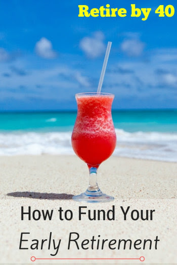 How to Fund Your Early Retirement