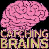 Catching Brains