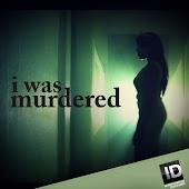 I Was Murdered