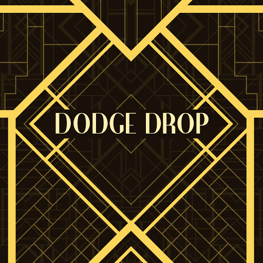 Dodge Drop