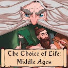 The Choice of Life: Middle Ages