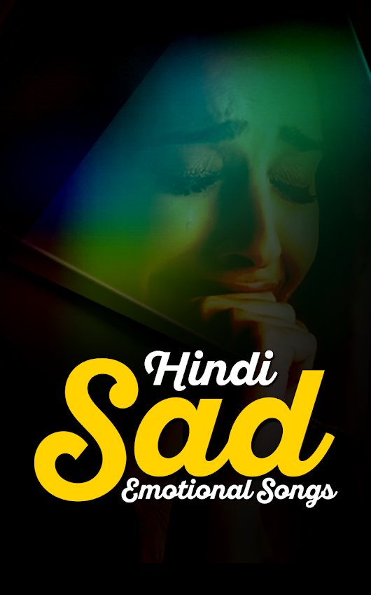 Hindi Sad Songs - Android Apps on Google Play