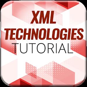 XML Technologies Tutorial