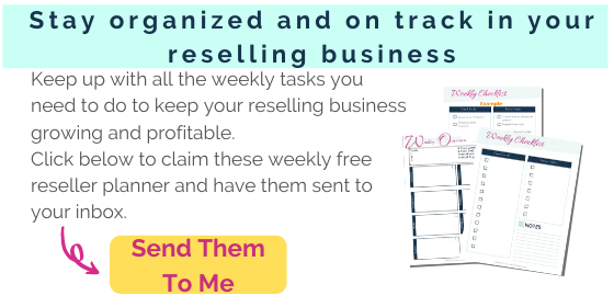Click to get your free weekly reseller planner sheets and checklist