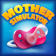 Mother Simulator: Family Life