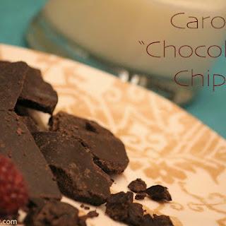 "Carob ""Chocolate"" Chips"